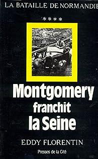 Montgomery franchit la Seine par Eddy Florentin