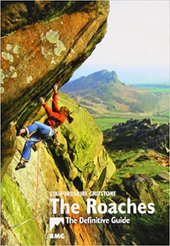 Staffordshire grit: the roaches definitive climbing guide from.