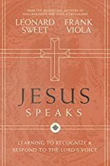 Jesus Speaks: Learning to Recognize and Respond to the Lord's Voice Hardcover