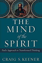 The Mind of the Spirit: Paul's Approach to Transformed Thinking