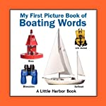 My First Picture Book of Boating Words