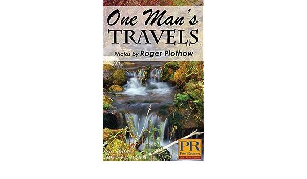 Amazon one mans travels ebook roger plothow kindle store fandeluxe Epub