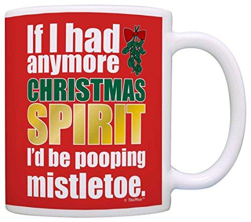 Anymore Christmas Spirit Pooping Mistletoe
