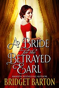 A Bride For The Betrayed Earl by Bridget Barton ebook deal