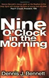 Nine O'Clock in the Morning, Dennis Bennett, 0882706292