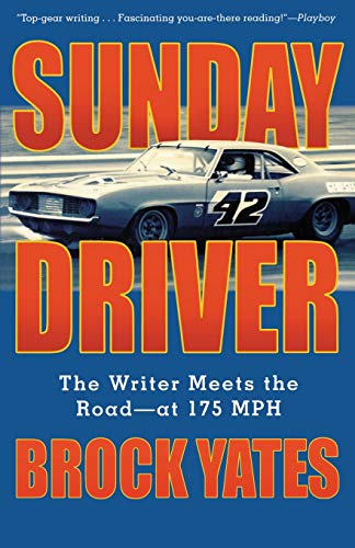 Sunday Driver: The Writer Meets the Road--at 175 MPH (Ati Drivers)