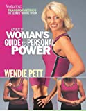 Every Woman's Guide to Personal Power, Wendie Pett, 193245814X