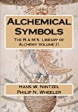 Alchemical Symbols (The R.A.M.S. Library of Alchemy) (Volume 21)