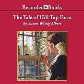 The Tale of Hill Top Farm   Susan Wittig Albert