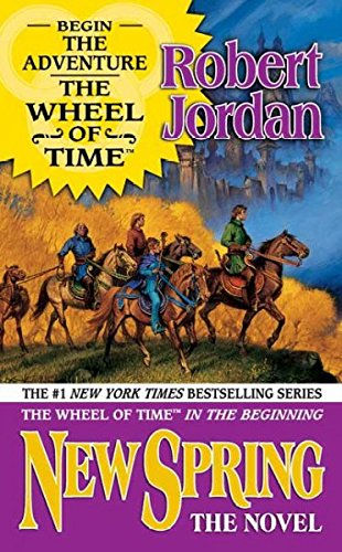 Read Online New Spring: The Novel (Wheel of Time) pdf epub