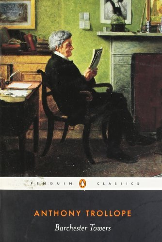 Barchester Towers (Penguin Classics) [Paperback] [1983] (Author) Anthony Trollope, Robin Gilmour