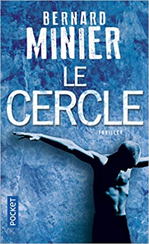 Le Cercle French Edition Bernard Minier 9782266242806