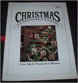 Christmas Year Round Needlework Craft Ideas Oxmoor House Inc