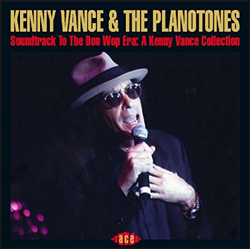 Soundtrack to the Doo Wop Era: A Kenny Vance Amassment