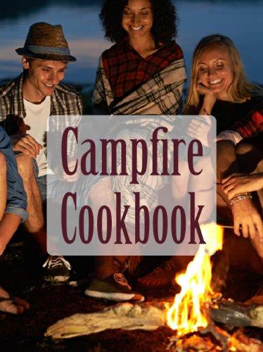 Campfire Cookbook - The Ultimate Recipe Guide by [Dempsen, Sarah, Books, Encore]