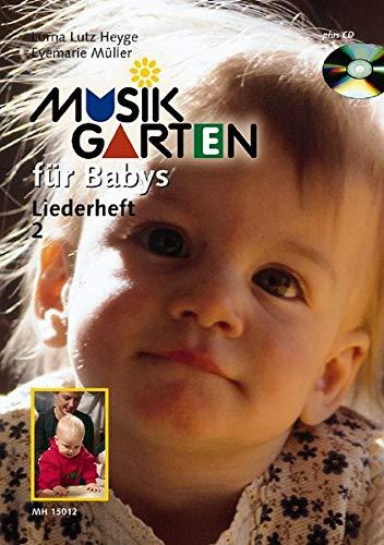 Musik Garten f?r Babys Liederheft 2-Book/CD pdf epub