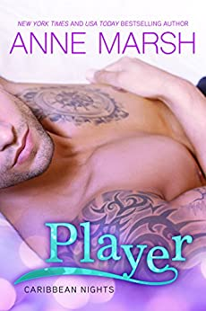 Player (Caribbean Nights Book 1) by [Marsh, Anne]