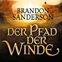Der Pfad der Winde (Die Sturmlicht-Chroniken 1.2) Audiobook by Brandon Sanderson Narrated by Detlef Bierstedt