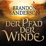 Der Pfad der Winde (Die Sturmlicht-Chroniken 1.2) | Brandon Sanderson