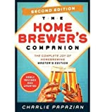 The Complete Joy of Homebrewing, Master's Edition Homebrewer's Companion Second Edition (Paperback) - Common