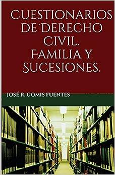 Cuestionarios De Derecho Civil. Familia Y Sucesiones por José R. Gomis Fuentes epub