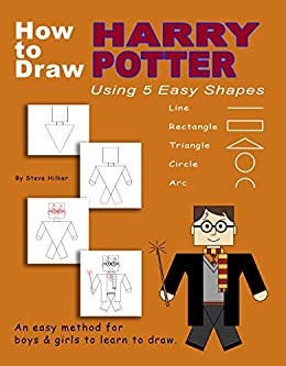 How To Draw Harry Potter Using 5 Easy Shapes Kindle Edition By