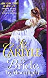 A Bride by Moonlight, Liz Carlyle, 0062100289