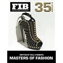 MASTERS OF FASHION Vol 35 Heels Part 2: Master Shoe Designers (Fashion Industry Broadcast) (Volume 35)