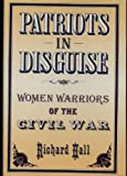 Patriots in Disguise, Richard Hall, 1557784388