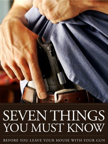 The 7 Things You Must Know Before You Draw Your Gun - What You Must Know Before You Carry Concealed by [U.S. Concealed Carry Association]
