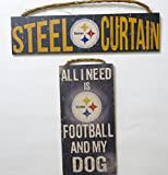 "Pittsburgh steelers, wall decor, 2 plaques, ''All I need is my dog'', and """"Steel Cirtaion''."