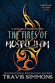 The Fires of Muspelheim (The Harbingers of Light Book 5) by [Simmons, Travis]
