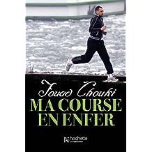 Ma course en enfer (Essais et Documents) (French Edition)