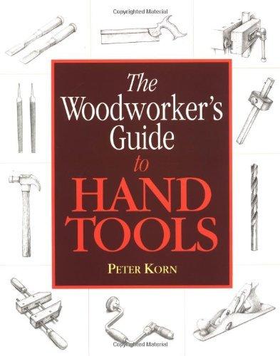 """""BEST"""" Woodworker's Guide To Hand Tools, The. diagram Orquesta pulls semana Venta Orange"