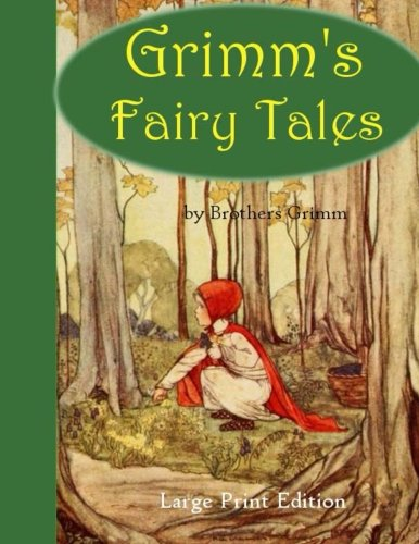 Grimm's Fairy Tales: Large Print Edition