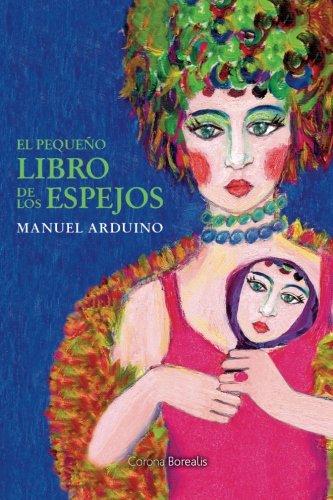 El pequeno libro de los espejos (Spanish Edition)