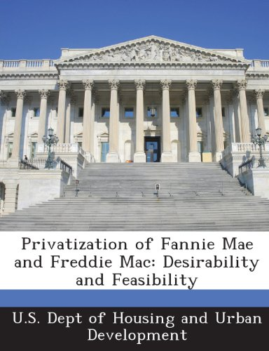 privatization-of-fannie-mae-and-freddie-mac-desirability-and-feasibility