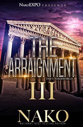 The Arraignment III: The Underworld