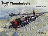 P-47 Thunderbolt, Larry Davis and Don Greer, 0897475429