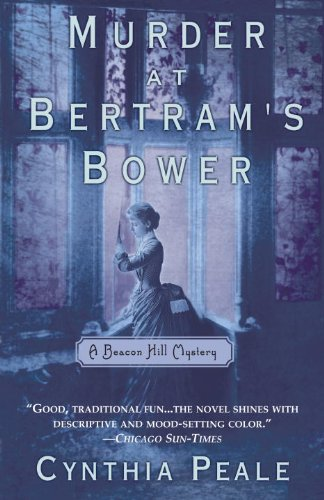 Murder at Bertram's Bower: A Beacon Hill Mystery