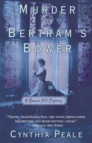 Murder at Bertram's Bower: A Beacon Hill Mystery