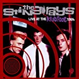 the Sting-Rays: Live at the Klub Foot 1984 (Audio CD)