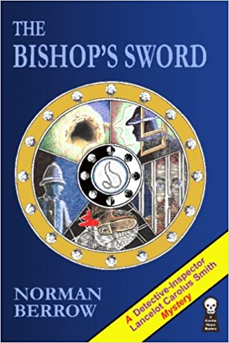 The Bishop's Sword: Berrow, Norman: 9781605432168: Amazon.com: Books