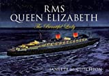 img - for RMS Queen Elizabeth: The Beautiful Lady book / textbook / text book