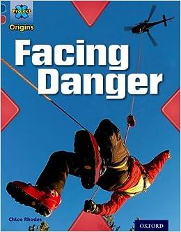 Book Project X Origins: Dark Blue Book Band, Oxford Level 15: Endangered: Facing Danger