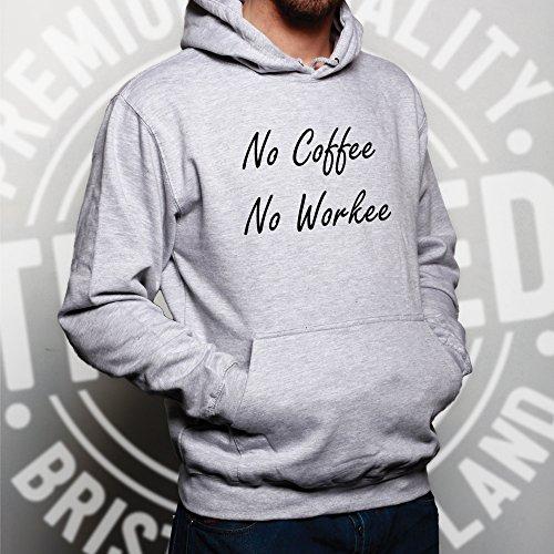 Caffè Unisex Con Cappuccio No Coffee Nessuna Workee divertente Mornings pigro sonno stanco