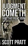 Judgment Cometh: and That Right Soon (Joe Dillard Series) (Volume 8)