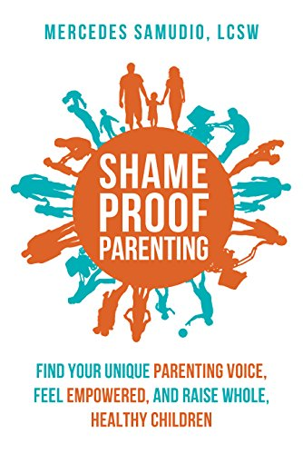 Shame-Proof Parenting: by Mercedes Samudio ebook deal