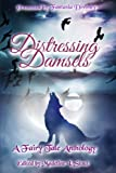 img - for Distressing Damsels: A Fairy Tale Anthology book / textbook / text book
