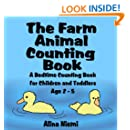 The Farm Animal Counting Book: A Bedtime Counting Book for Children and Toddlers Age 2 - 5